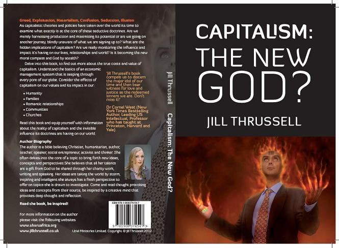Capitalism the New God?:: Book by Jill Thrussell